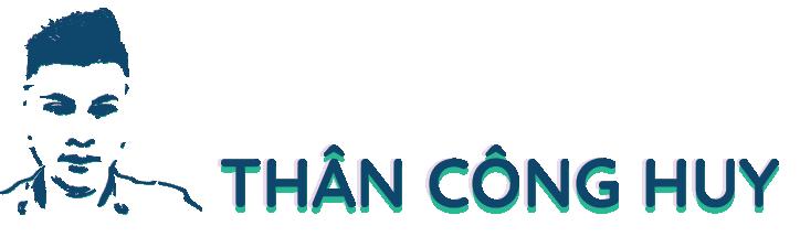 THÂN CÔNG HUY